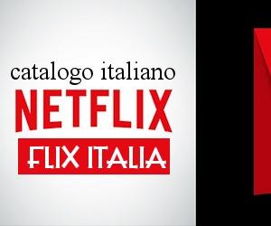 Catalogo Netflix Italia