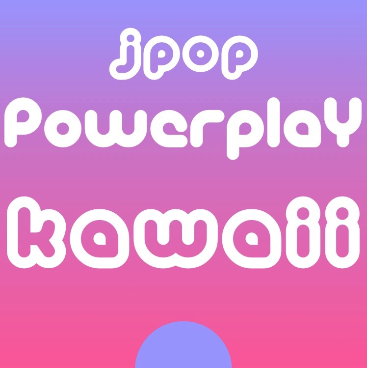 JPop Powerplay Kawaii