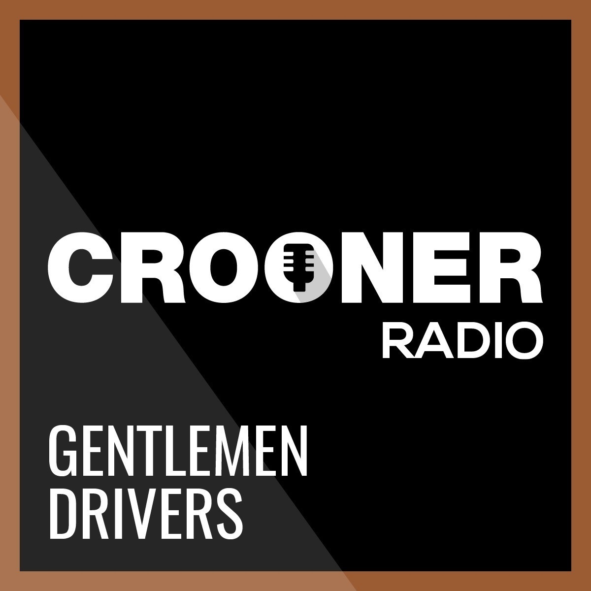 Crooner Radio Gentlemen Driver