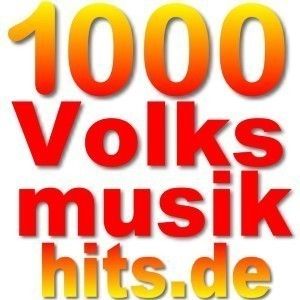 1000 Volksmusik Hits