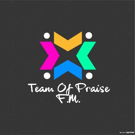 Team Of Praise F.M.
