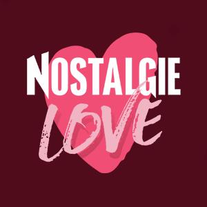 Nostalgie Love