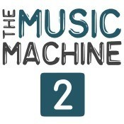 The Music Machine 2